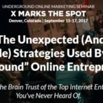 "Underground Online Marketing Seminar 2017 by Yanik Silver X MARKS THE SPOT Review – Best Online Marketing Seminar To Learn The Unexpected (And Extremely Profitable) Strategies Used By These ""Underground"" Online Entrepreneurs To Help You Make More Money, Build A Stronger Business, And Create A Life That Ignites Your Soul"