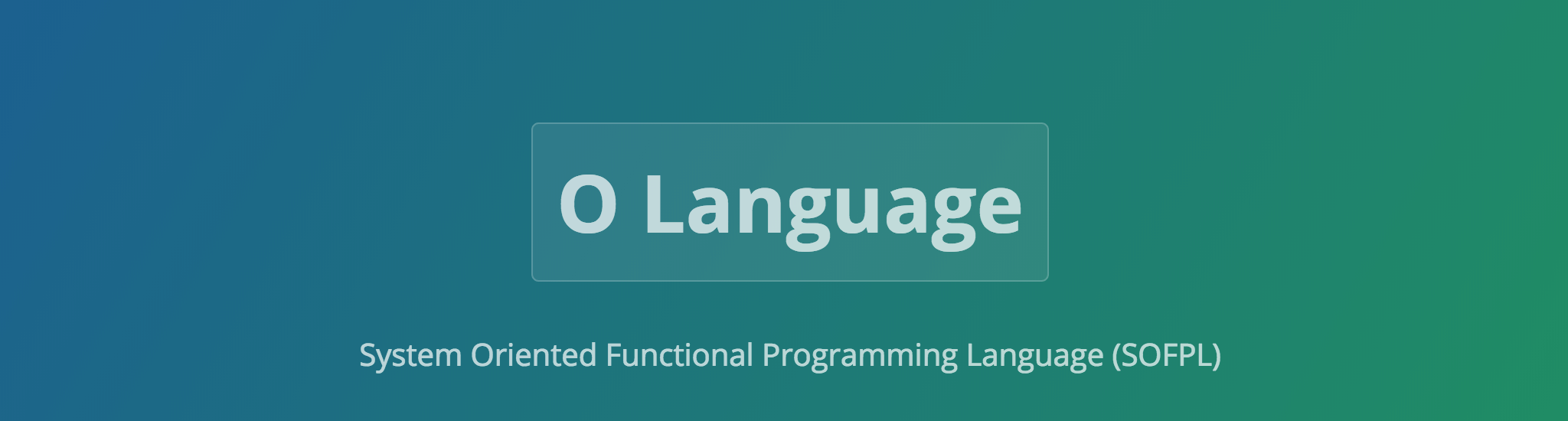 O Language: New Release 4.0