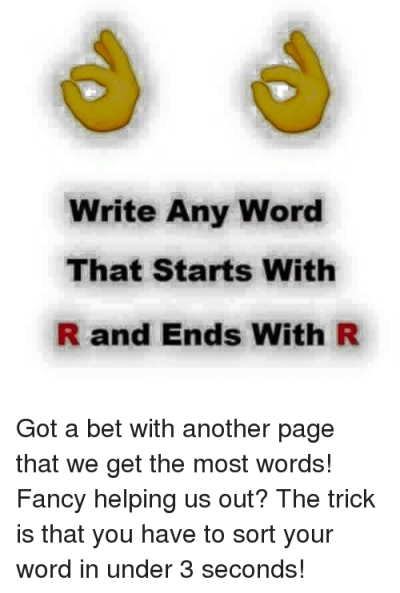 Write Any Word That Starts With R and Ends With R Got a Bet With Another Page That We Get the ...
