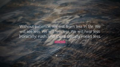 Patience Quotes (20 wallpapers) - Quotefancy