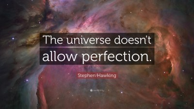 """Stephen Hawking Quote: """"The universe doesn't allow perfection."""" (17 wallpapers) - Quotefancy"""