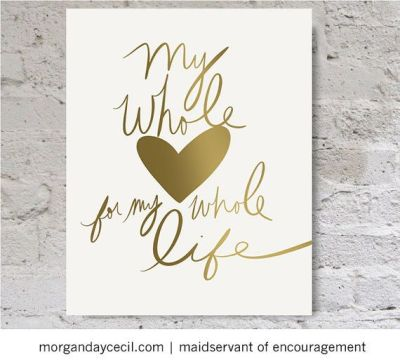 Quotes About Wedding & Love: My whole heart for my whole ...