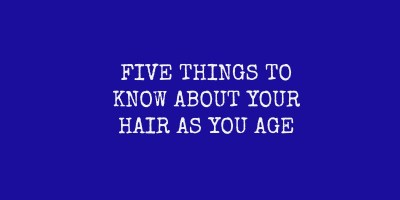 5 things to know about midlife hair