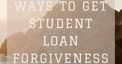The Top Ways To Get Student Loan Forgiveness | Student loan forgiveness, Loan forgiveness and ...