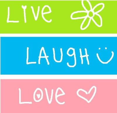 Live Laugh Love Wallpaper   ... Live Laugh Love Wallpapers Background HD for Pc Mobile Phone ...
