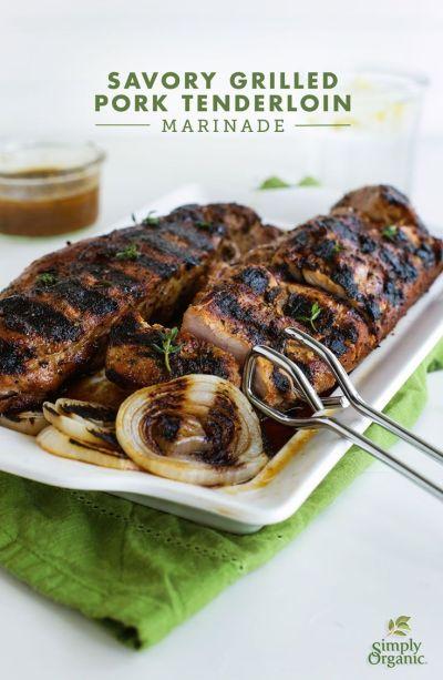 Savory Grilled Pork Tenderloin Marinade   Recipe   Pork tenderloin marinade and Easy summer meals