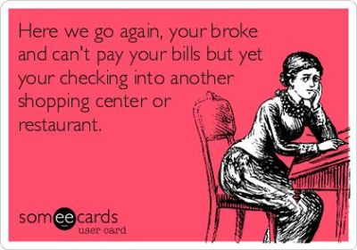 Free, Cry For Help Ecard: Here we go again, your broke and can't pay your bills but yet your ...