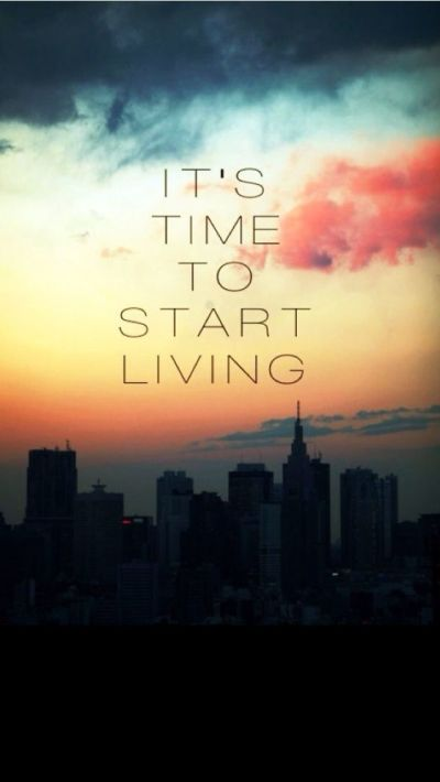 Start Living - iPhone Inspirational & motivational Quote wallpapers @mobile9 | Inspiring Image ...
