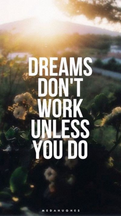 Tap image for more quote wallpapers! Dream Needs Work ...