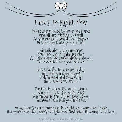 Here's To Right Now ~ Wedding Poem by English poet Ms Moem ...