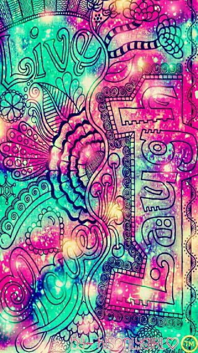 Live, Laugh, Love galaxy wallpaper I created for the app CocoPPa | fondos de pantalla ...