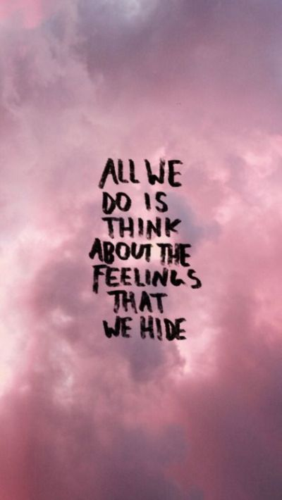 Sometimes... | Love, Quotes, & Sayings | Pinterest | Halsey, Wallpaper and Feelings