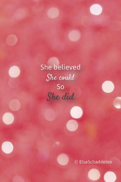 She believed, she could, so she did. - Download wallpaper ...