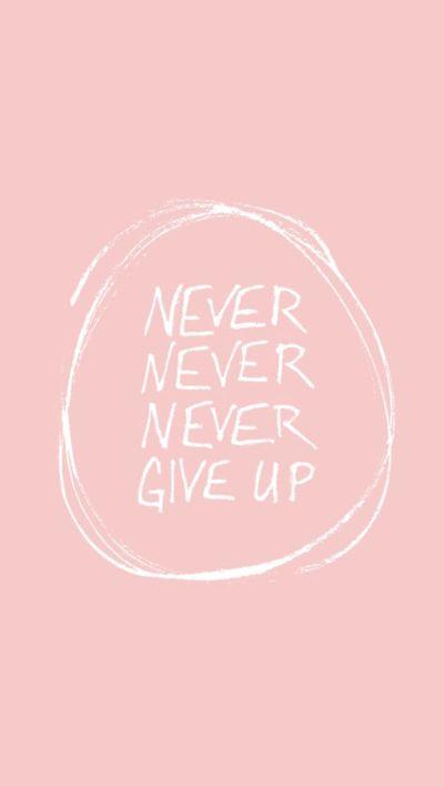 Free Wallpapers // You Got This, Girl | Nunca desista, Desistir e Fundo