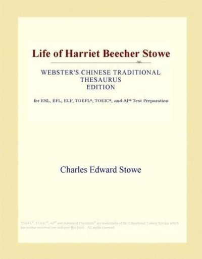 bol.com | Life of Harriet Beecher Stowe (Webster's Chinese ...