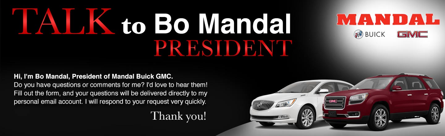 Talk to the Dealer   Mandal Buick GMC Talk to the Dealer