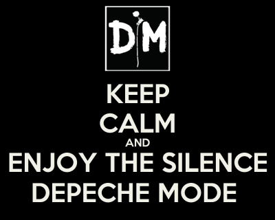 KEEP CALM AND ENJOY THE SILENCE DEPECHE MODE Poster | ivon | Keep Calm-o-Matic