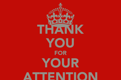 THANK YOU FOR YOUR ATTENTION Poster | xuanthuynguyenle | Keep Calm-o-Matic