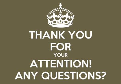 THANK YOU FOR YOUR ATTENTION! ANY QUESTIONS? Poster   Annelies   Keep Calm-o-Matic