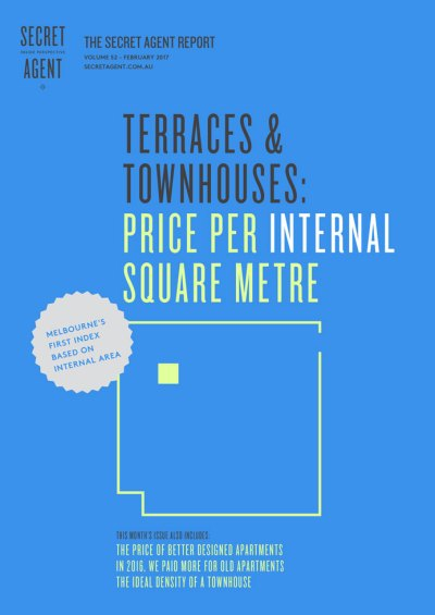 The Secret Agent Report - Terraces & Townhouses: Price Per Internal Square Metre Secret Agent