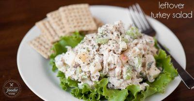 Leftover Turkey Salad Recipe | Self Proclaimed Foodie