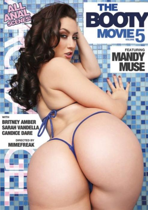 The Booty Movie 5, 2017 Porn DVD, ArchAngel, MimeFreak, Mandy Muse, Britney Amber, Sarah Vandella, Candice Dare, All Sex, Anal, Big Butt, Big Cocks, Interracial, All Anal Scenes