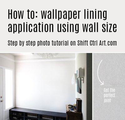 How to: apply wallpaper lining using wall size adhesive