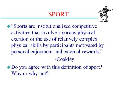 Chapter 8: Sociological Foundations of Physical Education and Sport - ppt video online download