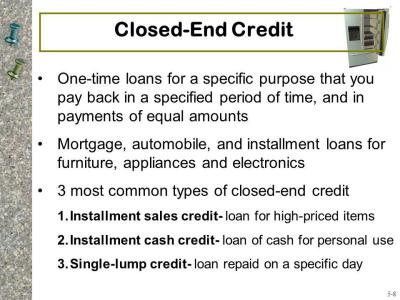 5A Consumer Credit #1 Credit – An arrangement to receive cash, goods, or services now and pay ...