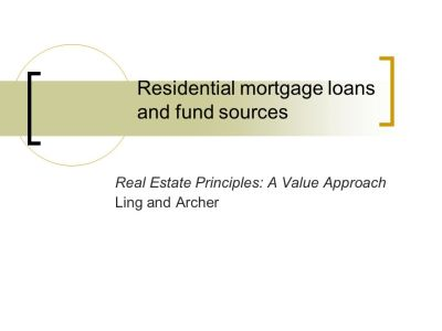 Residential mortgage loans and fund sources - ppt download