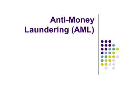 Anti-Money Laundering (AML) - ppt video online download