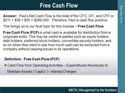 Cash Flow Statement This module provides an introduction to the cash flow statement, one of the ...