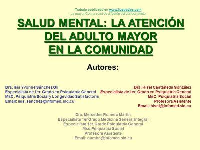 SALUD MENTAL: LA ATENCIÓN DEL ADULTO MAYOR EN LA COMUNIDAD - ppt descargar