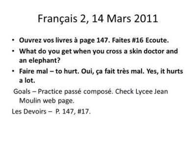 Français 2, 5 Novembre 2014 Read blog comments. Reply to one of them in French. What has three ...