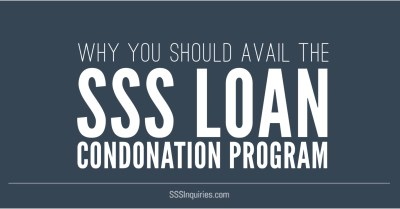 Why you should avail of the SSS Loan Condonation program