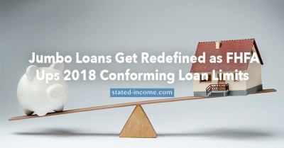 Jumbo Loans Get Redefined as Conforming Loan Limits Increase in 2018
