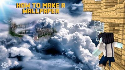How to make your own wallpaper! Minecraft Blog