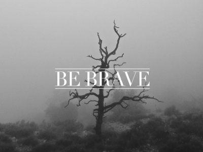 Be Brave: A Spoken Word — Nick Benoit