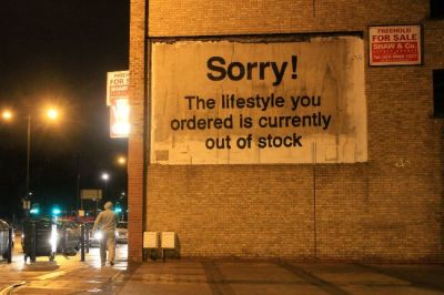 Banksy – 'Sorry the lifestyle that you have ordered is out ...