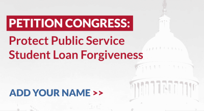 Stop Congress from eliminating Public Service Loan Forgiveness