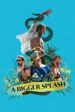 Nonton Film A Bigger Splash (2015) Subtitle Indonesia Streaming Movie Download