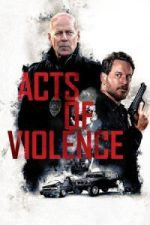 Nonton Film Acts of Violence (2018) Subtitle Indonesia Streaming Movie Download