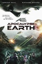 Nonton Film AE: Apocalypse Earth (2013) Subtitle Indonesia Streaming Movie Download