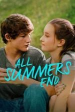 Nonton Film All Summers End(2017) Subtitle Indonesia Streaming Movie Download