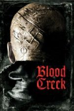 Nonton Film Blood Creek (2009) Subtitle Indonesia Streaming Movie Download