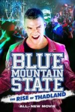 Nonton Film Blue Mountain State: The Rise of Thadland (2016) Subtitle Indonesia Streaming Movie Download