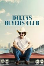 Nonton Film Dallas Buyers Club (2013) Subtitle Indonesia Streaming Movie Download