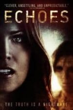 Nonton Film Echoes (2014) Subtitle Indonesia Streaming Movie Download