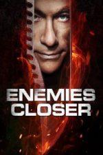 Nonton Film Enemies Closer (2013) Subtitle Indonesia Streaming Movie Download
