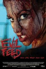 Nonton Film Evil Feed (2013) Subtitle Indonesia Streaming Movie Download